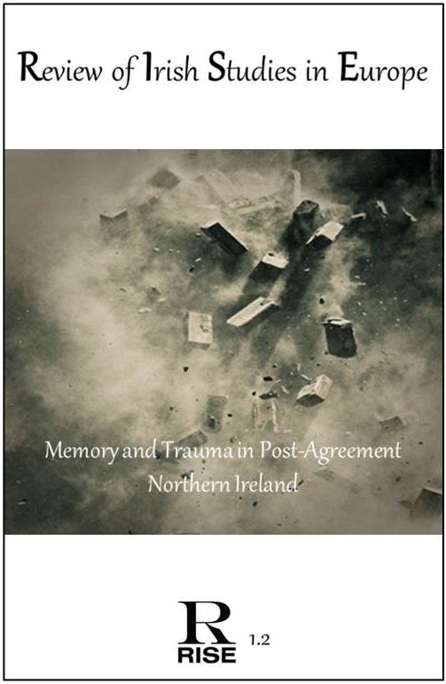 VOL 1.2: Memory and Trauma in Post-Agreement Northeern Ireland